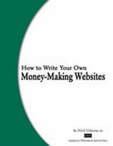 How to Write Your Own Money-Making Websites Nick Usborne